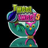 Tweet Tweet 5